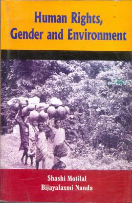 Human Rights, Gender And Environment
