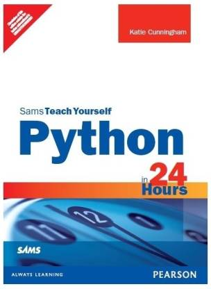 Sams Teach Yourself - Python in 24 Hours 2nd Edition