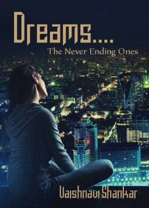 Dreams.... - The Never Ending Ones