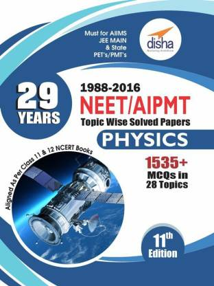 29 Years NEET/ AIPMT Topic wise Solved Papers PHYSICS (1988 - 2016) 11th Edition
