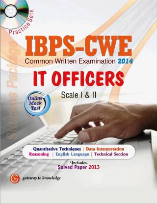 IBPS - CWE IT Officers Scale - I & II - Common Written Examination 2014