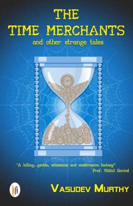 The Time Merchants and Other Strange Tales