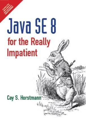 Java SE 8 for the Really Impatient 1st  Edition