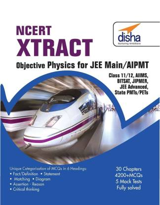 Ncert Xtract - Objective Physics for Jee Main, Aipmt, Class 11/ 12, Aiims, Bitsat, Jipmer, Jee Adv, State Pmts/ Pets 1 Edition