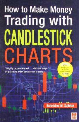 How to Make Money Trading with Candelstick Charts