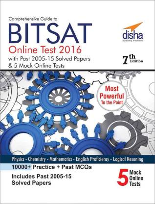 Comprehensive Guide to BITSAT Online Test with Past 2005-2015 Solved Papers & 5 Mock Online Tests 7th edition 7 Edition