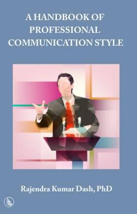 A Handbook Of Professional Communication Style