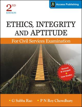 Ethics, Integrity and Aptitude for Civil Services Examination - Includes Fully Solved Papers 2013 - 2017