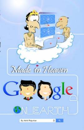 Made in Heaven - Googled on Earth
