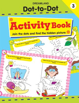 Dot-to-Dot - Activity Book : Part - 3 - Join the Dots and Find the Hidden Picture