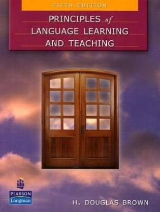 Principles of Language Learning and Teaching 5th Edition