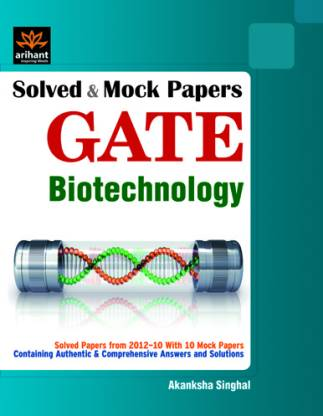 Solved and Mock Papers for GATE Biotechnology 2012 1st Edition
