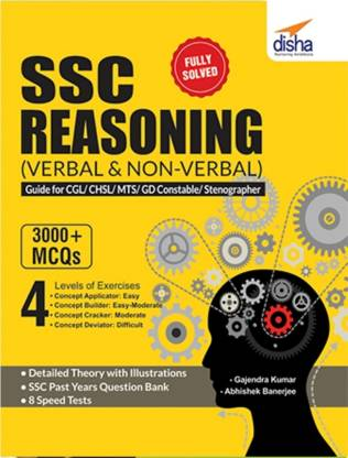 Ssc Reasoning (Verbal & Non-Verbal) Guide for Cgl/ Chsl/ Mts/ Gd Constable/ Stenographer