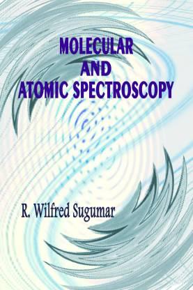 Molecular and Atomic Spectroscopy