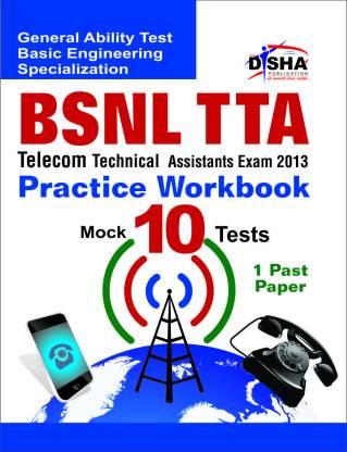 BSNL TTA Exam 2013 Practice Workbook (1 Solved + 10 Practice Sets)