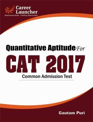 Quantitative Aptitude for CAT (Common Admission Test) 2017 2017 Edition