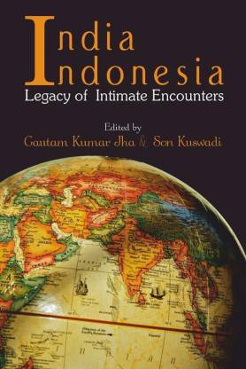India Indonesia Legacy of Intimate Encounters