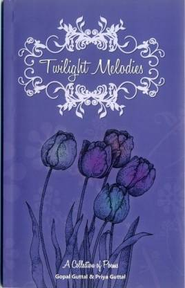 Twilight Melodies - A Collection of Poems