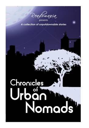 Chronicles of Urban Nomads