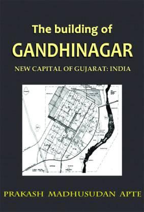 The Building Of Gandhinagar