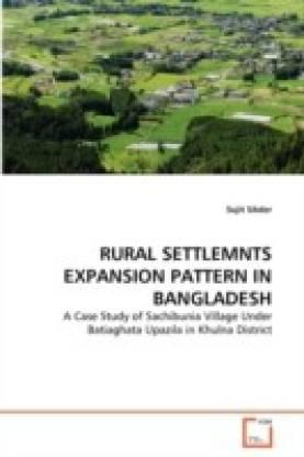 Rural Settlemnts Expansion Pattern in Bangladesh