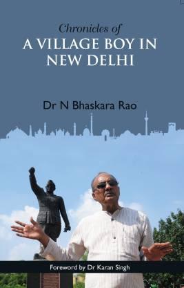 Chronicles Of A Village Boy In New Delhi