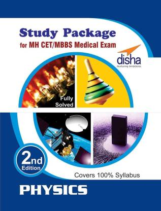 Study Package For MH CET MBBS Medical Exam Physics 2nd Edition