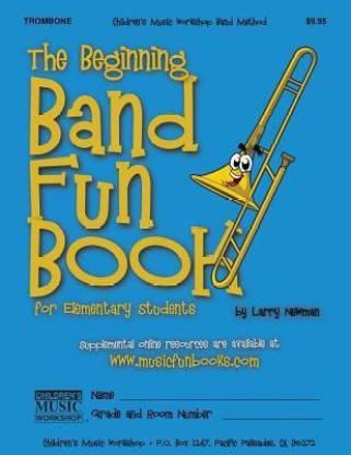 The Beginning Band Fun Book (Trombone)