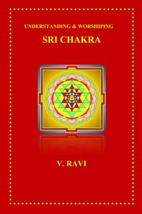 Understanding & Worshiping Sri Chakra