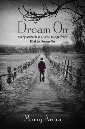 Dream on - Every Setback Is A Little Nudge From Him To Dream On