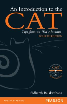 An Introduction To The CAT: Tips From An IIM Alumnus 4th Edition