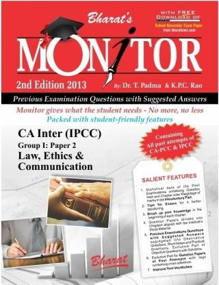 Monitor - CA Inter (IPCC) Law, Ethics & Communication Group I - Paper 2 - Previous Examination Questions with Suggested Answers 2nd Edition
