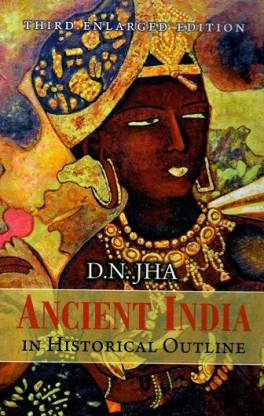Ancient India in Historical Outline (Third Enlarged Edition)
