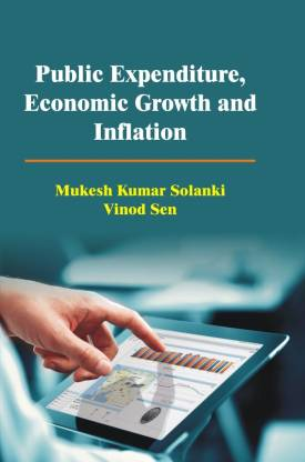 Public Expenditure, Economic Growth And Inflation
