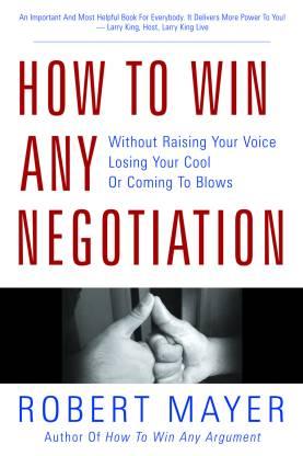 How to Win Any Negotiation