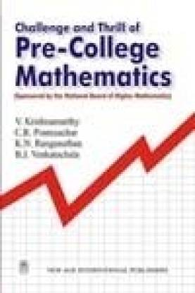 Challenge and Thrill of Pre-college Mathematics 4th  Edition