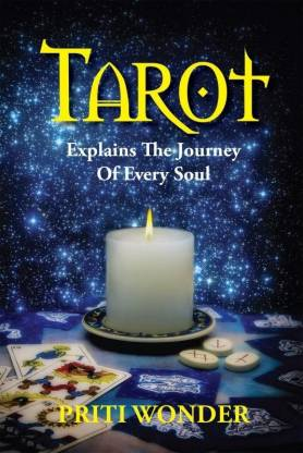 Tarot Explains the Journey of Every Soul