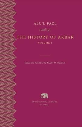 The History of Akbar Volume 1 ( Murty Classical Library )