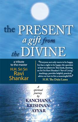 The Present: A Gift From The Divine