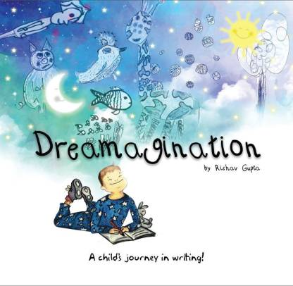 Dreamagination - A child's journey in writing!