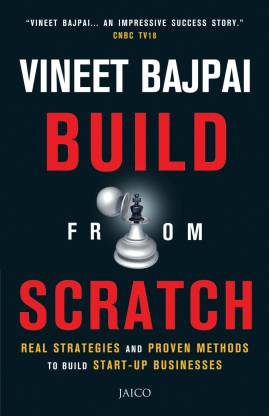 Build from Scratch - Real Strategies and Proven Methods to Build Start - Up Businesses