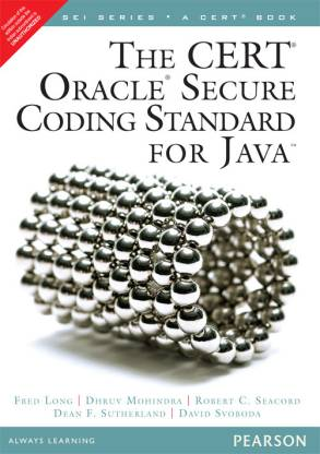 The CERT Oracle Secure Coding Standard for Java 1st Edition