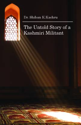 The Untold Story of a Kashmiri Militant