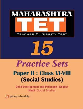 Maharashtra TET 15 Practice Sets Social Studies Paper II : Class VI-VIII 1 Edition