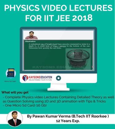 Kaysons Education IIT JEE Physics Preparation Material (2018) : Video Lectures for JEE Main and Advance Designed By IITian