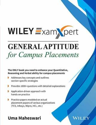 General Aptitude for Campus Placements - The Only Book You Need to Enhance Your Quantitative, Reasoning and Verbal Ability for Campus Placements Second Edition