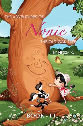 The Adventures of Nonie Book 2 - The Old Oak Tree