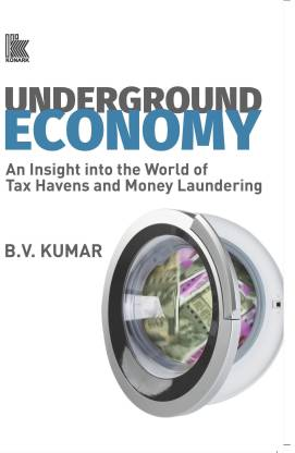 Underground Economy - An Insight into the World of Tax Havens and Money Laundering