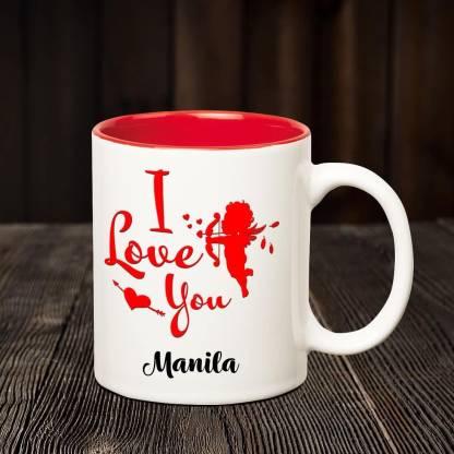 CHANAKYA I Love you Manila romantic inner red coffee name mug Ceramic Coffee Mug