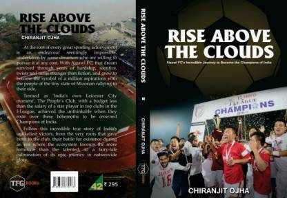 Rise Above The Clouds - Aizawl FC's Incredible Journey to Become the Champions of India